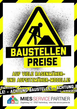 Plakat Baustellen-Rabatt bei Mies Service Partner in Hachenburg auf viele Rasenmäher- & Aufsitzmäher-Modelle von STIHL, VIKING, CubCadet, solo by Al-Ko, MulchMaster und AS-Motor